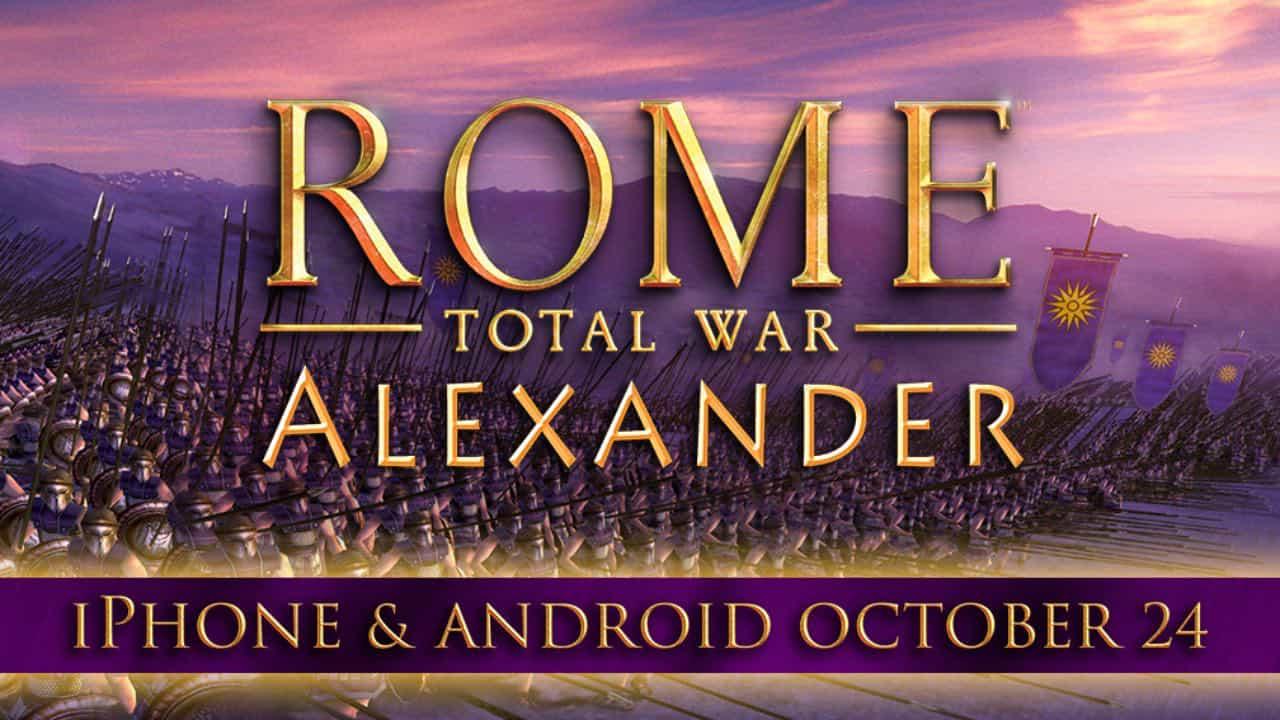 Rome Total War - Alexander в октябре появится на мобильных устройствах